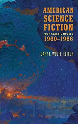 American Science Fiction: Four Classic Novels 1960-1966 (LOA #321): The High Crusade / Way Station / Flowers for Algernon / . . . And Call Me Conrad (Library of America, Band 321) (Das Way Station)