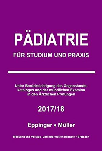Pädiatrie: Für Studium und Praxis - 2017/18