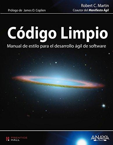 Código Limpio: Manual de estilo para el desarrollo ágil de software (Programación) por Robert C. Martin