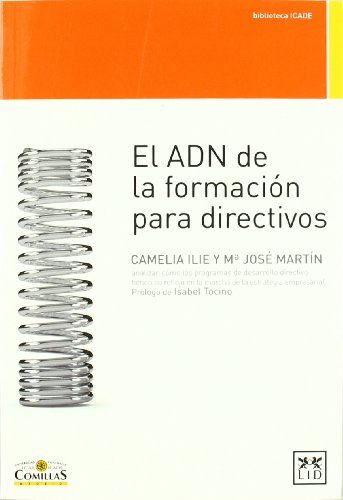 El ADN de la formación para directivos (Acción Empresarial) por Camelia Ilie