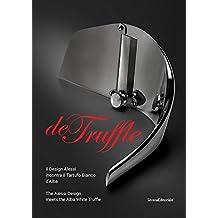 De Truffle : Edition bilingue italien/anglais