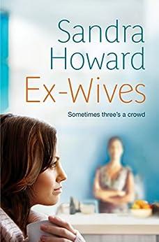 Ex-Wives by [Howard, Sandra]