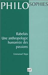 Rabelais : Une anthropologie humaniste des passions
