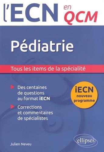 Pédiatrie iECN Nouveau Programme en QCM