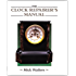 The CLOCK REPAIRER'S MANUAL (Manual of Techniques)