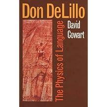 Don Delillo: The Physics of Language