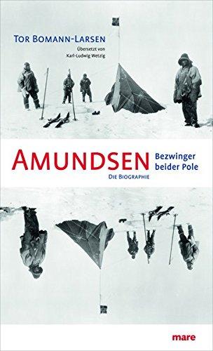 Amundsen. Bezwinger beider Pole