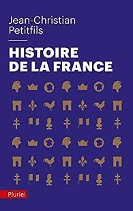 Histoire de la France par Jean-Christian Petitfils