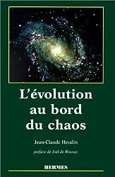 L'évolution au bord du chaos