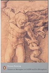 Illness as Metaphor and AIDS and Its Metaphors (Penguin Modern Classics) Paperback