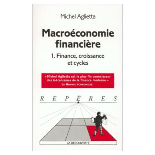Macroéconomie financière, tome 1 : structures financières et croissance