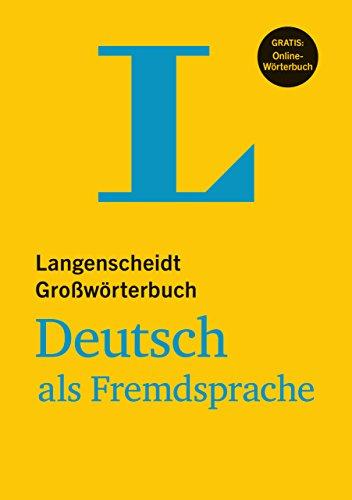 Langenscheidt Grosswoerterbuch Deutsch Als Fremdsprache