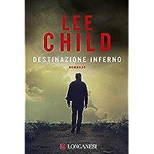Destinazione inferno: Le avventure di Jack Reacher (La Gaja scienza Vol. 647)