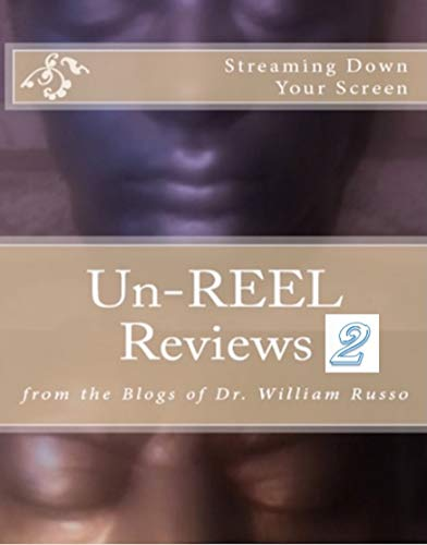 Un-Reel Reviews 2: From the Blogs of Ossurworld (English Edition)
