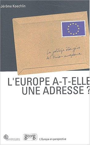 L'Europe a-t-elle une adresse ? : La politique étrangère de l'Union européenne
