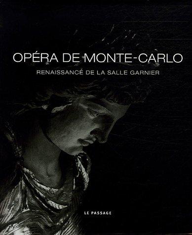 Opéra de Monte-Carlo : Renaissance de l...