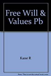 Free Will and Values