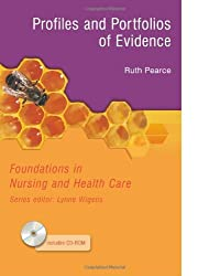 Foundations in Nursing & Health Care Profiles & Portfolios of Evidence: Includes CD ROM