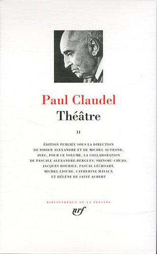 Théâtre (Tome 2) par Paul Claudel