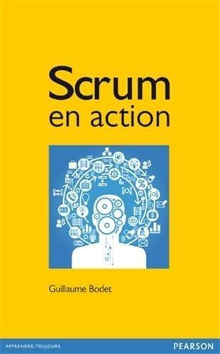 Scrum en action de Bodet, Guillaume (2012) Broch