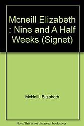 9 1/2 Weeks: A Memoir of a Love Affair