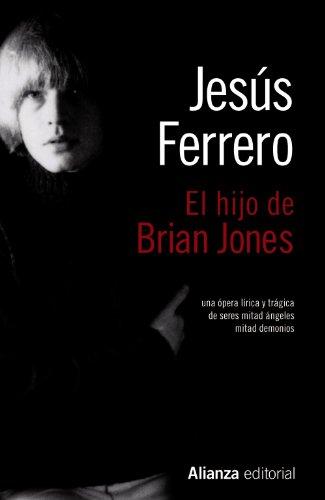 El hijo de Brian Jones (13/20) por Jesús Ferrero