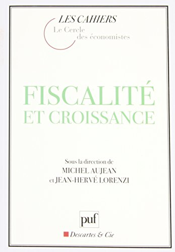 Le cercle des economistes : Fiscalité et Croissance