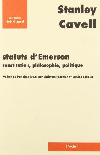 Statuts d'Emerson : Constitution, philosophie, politique par From Eclat