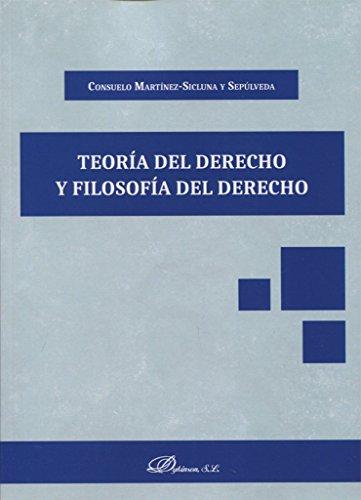 Teoría del derecho y filosofía del derecho por Consuelo Martínez-Sicluna y Se