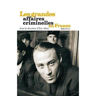 Grandes affaires criminelles en France