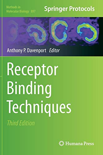 Receptor Binding Techniques (Methods in Molecular Biology, Band 897)