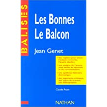 Les Bonnes, Le Balcon de Jean Genet