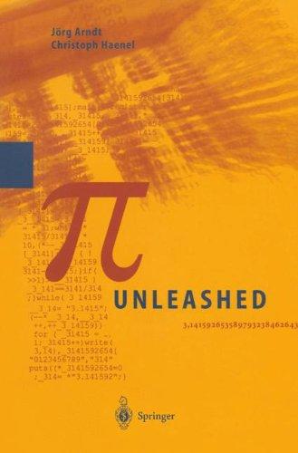 Pi Unleashed [With CD-ROM] par Jorg Arndt, Jarg Arndt, Christoph Haenel