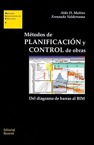 Métodos de Planificación y Control de Obras (Documentos de composición Arquitectónica) por MATTOS (MUE 04)