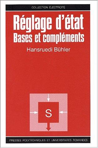 Réglage d'état : Bases et compléments par Hansruedi Bühler
