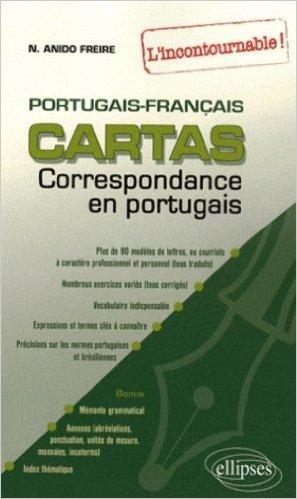Cartas : Correspondance en espagnol, l'incontournable ! espagnol-français de Naiade Anido Freire,Sophie Senpau Roca ( 1 février 2008 )