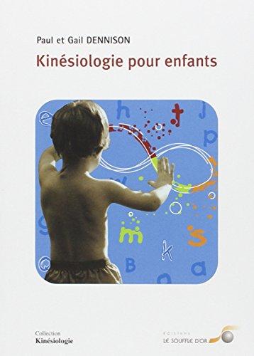 Télécharger Kinésiologie pour enfants PDF Ebook En Ligne