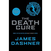 The Maze Runner : Book 3, The Death Cure