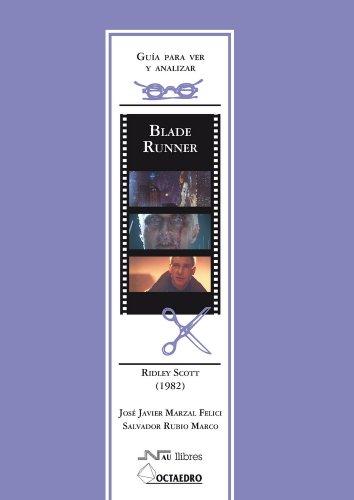 Blade Runner, Ridley Scott (1982) por José Javier Marzal Felici