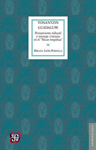 """Tonantzin Guadalupe. Pensamiento náhuatl y mensaje cristiano en el """"Nican mopohua"""" (Biblioteka Ukraintsia)"""