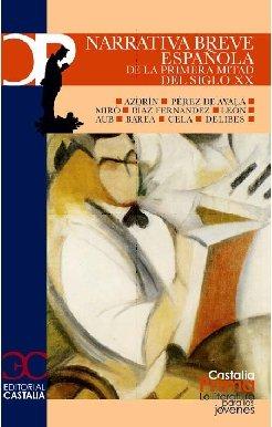 Narrativa breve española de la primera mitad del siglo XX Cover Image