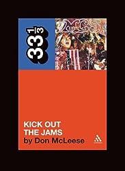 MC5's Kick Out the Jams (33 1/3)