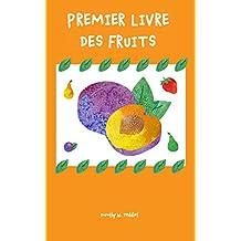Livres pour les enfants: Premier livre des fruits: (Livres de découverte, Pour les premiers lecteurs)