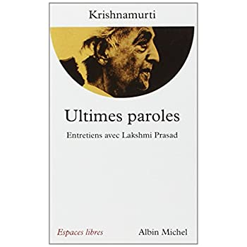 Ultimes paroles : Entretiens avec Lakshmi Prasad