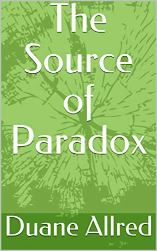 The Source of Paradox (English Edition)