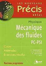 Mécanique des fluides PC-PSI de Patrick Chassaing