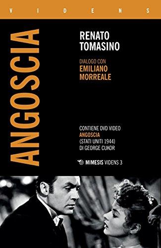 «Angoscia». Dialogo con Emiliano Morreale. Con DVD