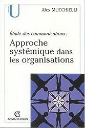 Approche systémique dans les organisations : Etudes des communications