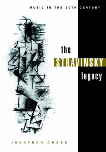the-stravinsky-legacy-music-in-the-twentieth-century