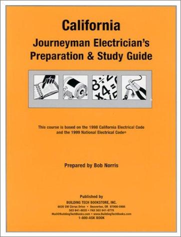 California Journeyman Electrician's Preparation & Study Guide
